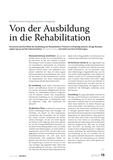Von der Ausbildung in die Rehabilitation