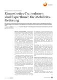 Kinaesthetics-TrainerInnen sind ExpertInnen für Mobilitätsförderung
